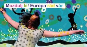 Európa vár rád!