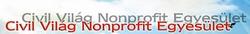 civil Világ non-profit egyesület pályázat