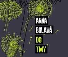 Anna Bolava_Do tmy